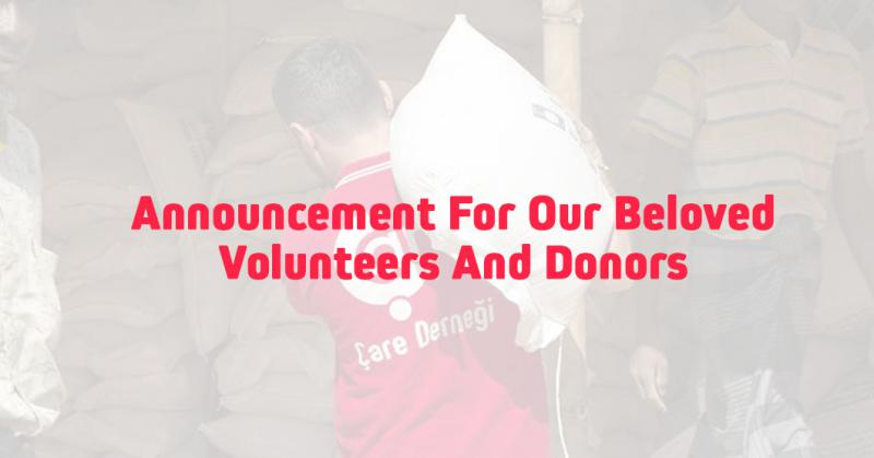 Announcement For Our Beloved Volunteers And Donors